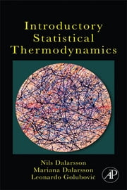 Introductory Statistical Thermodynamics ebook by Nils Dalarsson,Mariana Dalarsson,Leonardo Golubovic