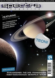 Spectra Magazine - Issue 5 - Sci-fi, Fantasy and Horror Short Fiction ebook by Paul Andrews