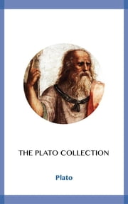 The Plato Collection ebook by Plato