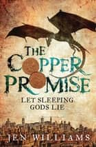The Copper Promise (complete novel) ebook by Jen Williams