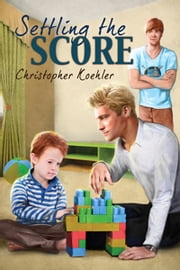 Settling the Score ebook by Christopher Koehler