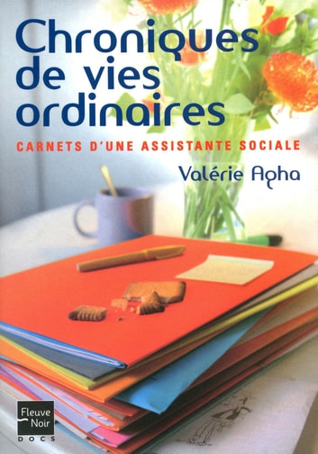 Chroniques de vies ordinaires ebook by Valérie AGHA