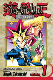 Yu-Gi-Oh!: Duelist, Vol. 1 - Duelist Kingdom ebook by Kobo.Web.Store.Products.Fields.ContributorFieldViewModel
