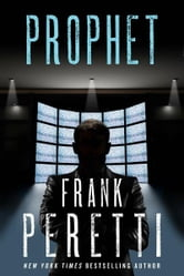 Prophet - A Novel ebook by Frank Peretti