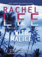 With Malice ebook by Rachel Lee