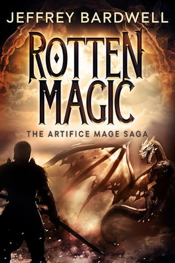 Rotten Magic ebook by Jeffrey Bardwell