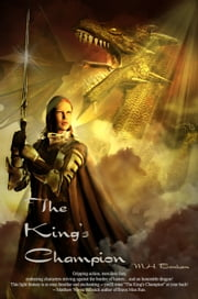 The King's Champion ebook by M.H. Bonham