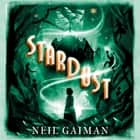 Stardust audiobook by Neil Gaiman