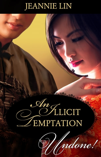 An Illicit Temptation eBook by Jeannie Lin