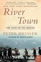 River Town ebook by Peter Hessler