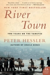 River Town - Two Years on the Yangtze ebook by Peter Hessler