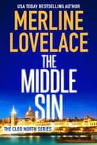 The Middle Sin ebook by Merline Lovelace