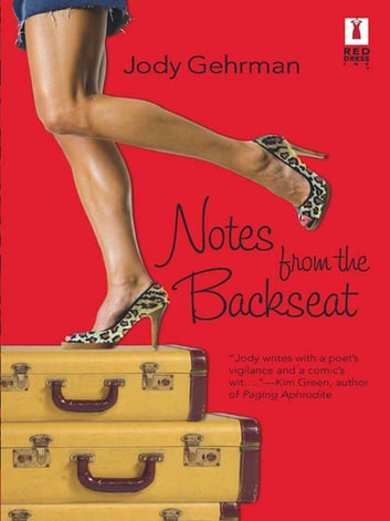 Notes from the Backseat (Mills & Boon Silhouette) ebook by Jody Gehrman
