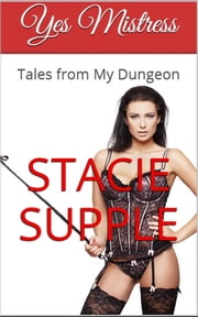 Yes Mistress ebook by Stacie Supple
