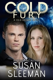 Cold Fury - A Christian Romantic Suspense Novel ebook by Susan Sleeman
