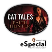 Cat Tales - Four Stories from the World of Jane Yellowrock: An eSpecial from the New America n Library ebook by Faith Hunter
