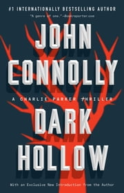Dark Hollow - A Novel ebook by John Connolly