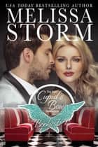 Cupid's Bow: The First Generation Collection ebook by Melissa Storm