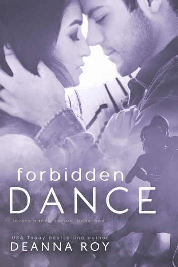 Forbidden Dance ebook by Deanna Roy