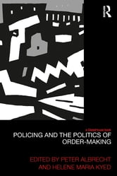 Policing and the Politics of Order-Making ebook by