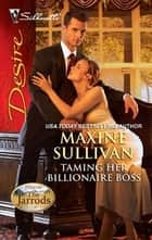 Taming Her Billionaire Boss ebook by Maxine Sullivan