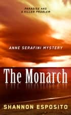 The Monarch ebook by shannon esposito