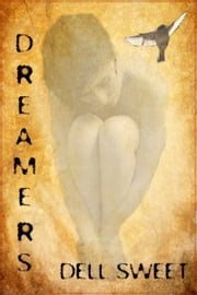 Dreamers ebook by Dell Sweet
