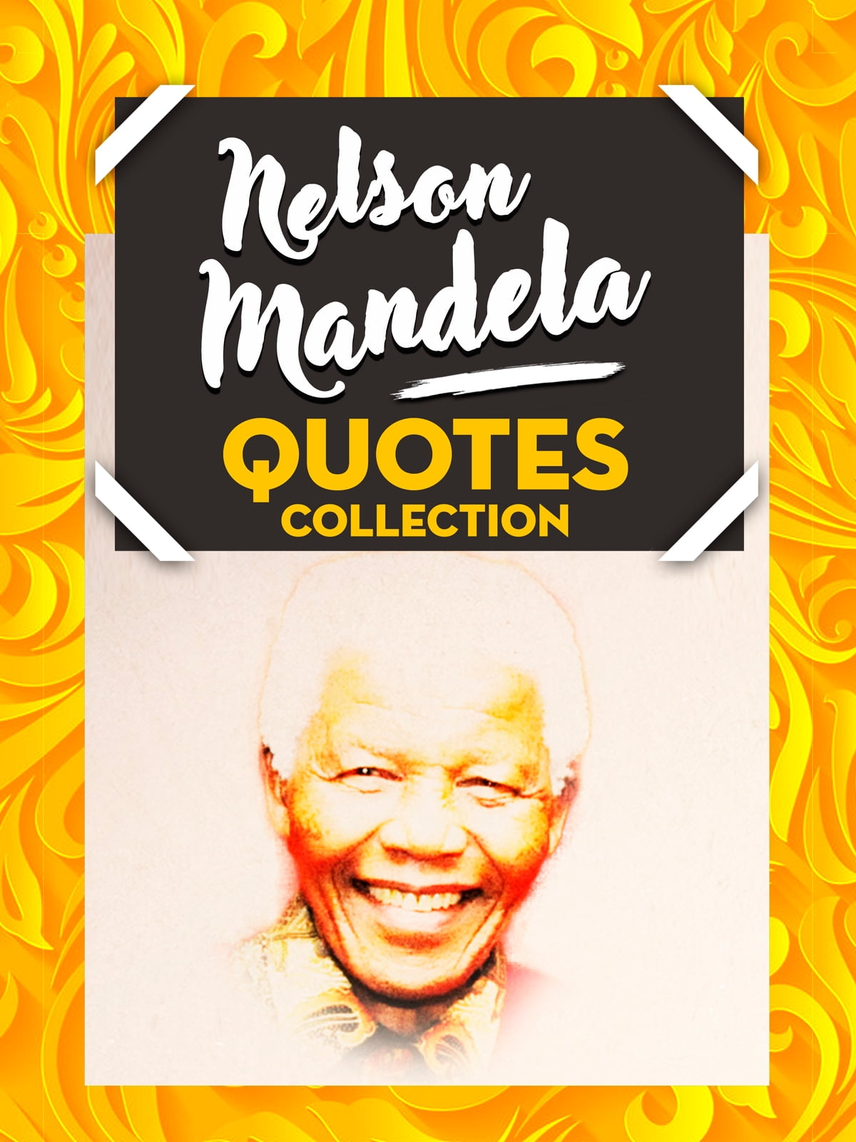 Nelson Mandela Quotes Collection Ebook By Sapiens Hub