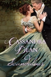 Scandalous ebook by Cassandra Dean
