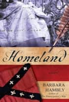 Homeland - A Novel ebook by Barbara Hambly