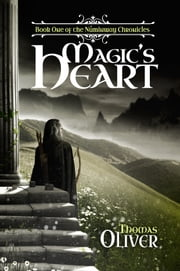 Magic's Heart ebook by Thomas Oliver