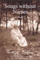 Songs Without Names Vol. I-Vi: Poems By ebook by Frithjof Schuon