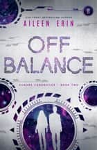 Off Balance ebook by Aileen Erin