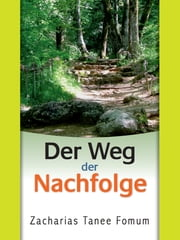 Der Weg Der Nachfolge ebook by Kobo.Web.Store.Products.Fields.ContributorFieldViewModel