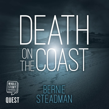 Death on the Coast audiobook by Bernie Steadman