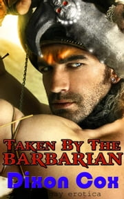 Taken By The Barbarian ebook by Dixon Cox