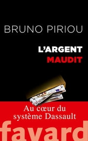 L'argent maudit ebook by Bruno Piriou