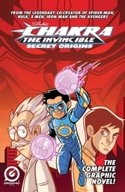 STAN LEE'S CHAKRA THE INVINCIBLE VOL. 1: SECRET ORIGINS ebook by Aditya Bidikar, J. Jeevan Kang, Stan Lee,...