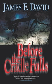 Before the Cradle Falls ebook by James F. David