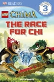 DK Readers L3: LEGO® Legends of Chima: The Race for CHI