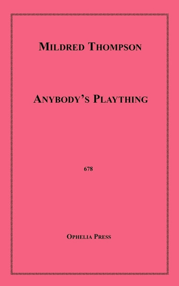 Anybody's Plaything ebook by Mildred Thompson