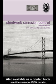 Steelwork Corrosion Control ebook by Bayliss, D.A.