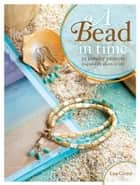 A Bead in Time ebook by Lisa Crone