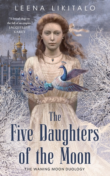 The Five Daughters of the Moon ebook by Leena Likitalo