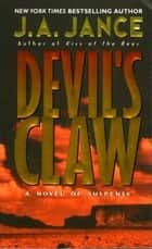 Devil's Claw - A Joanna Brady Mystery ebook by J. A Jance