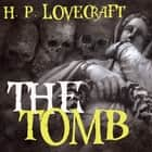 The Tomb (Howard Phillips Lovecraft) audiobook by Howard Phillips Lovecraft