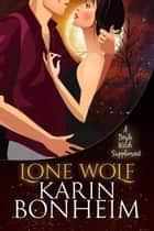 Lone Wolf - A Doyle Witch Supplement ebook by Kirsten Weiss, Karin Bonheim