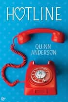 Hotline ebook by Quinn Anderson