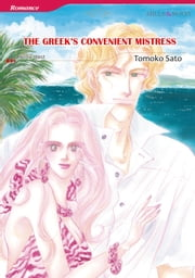 THE GREEK'S CONVENIENT MISTRESS (Mills & Boon Comics) - Mills & Boon Comics ebook by Annie West, Tomoko Sato