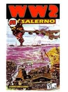 World War 2 Salerno ebook by Ronald Ledwell